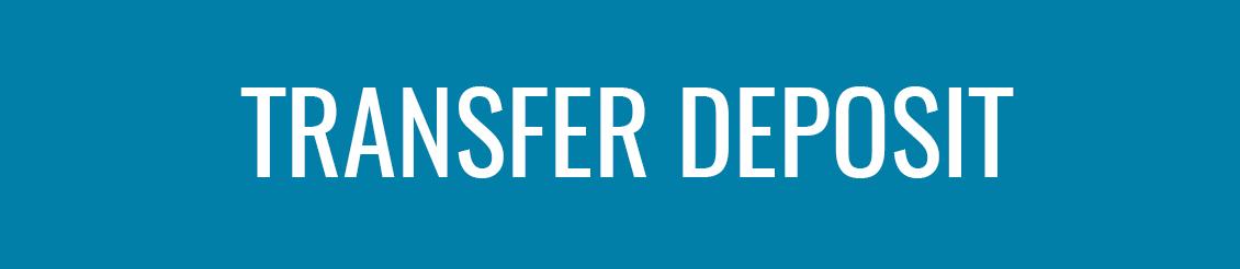 transfer deposit button